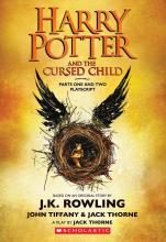 Harry Potter and the Cursed Child Parts One and Two By J.K. Rowling